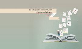 La literatura medieval y el Prerrenacimineto
