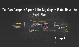 You Can Compete Against the Big Guys - If You Have the Right