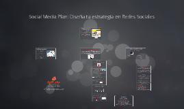 Social Media Plan: Diseña tu estrategia en Redes Sociales
