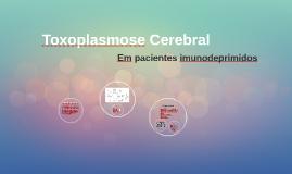 Toxoplasmose Cerebral
