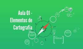 Copy of Aula 01 - Elementos de Cartografia