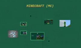 MINECRAFT (MC)