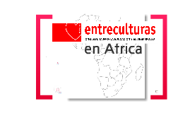 Entreculturas work in Africa