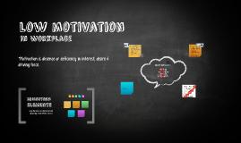 Copy of low motivation