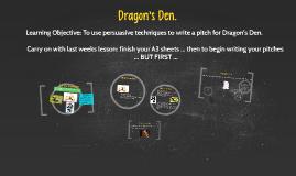 Copy of Dragon Den Lesson 2