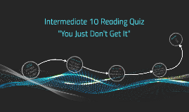 Intermediate 10 Reading Quiz H.E.R.