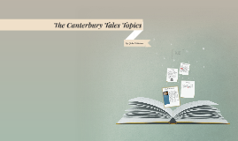 The Canterbury Tales Topics