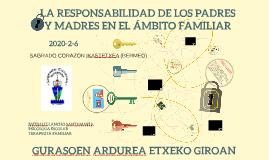 LA RESPONSABILIDAD DE LOS PADRES Y MADRES