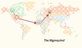 Where did the Algonquins l