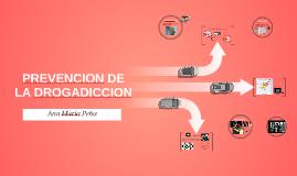 Copy of PREVENCION DE LA DROGADICCION