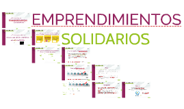 ¿Por qué hacer emprendimientos solidarios