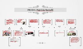 PRADA: Patrizio Bertelli