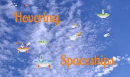 Copy of Free/ reusable prezi Hovering Spaceships by Prezzip