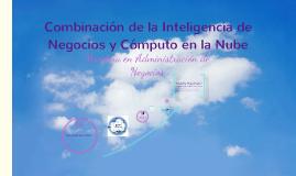 Combinación de inteligencia de negocios y cómputo en la nube