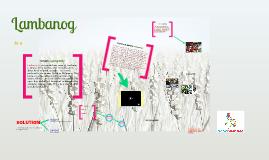 Copy of LAMBANOG