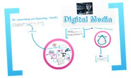 Copy of Digital Media?