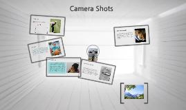 Copy of Camera Shots