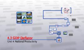 4.3 GDP Deflator