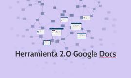 Herrmienta 2.0 Google Docs