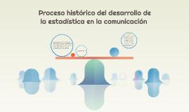 proceso histórico del desarrollo de la estadística en la co