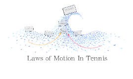 The first law of motion in tennis