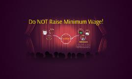 Minimum Wage Increase & its  Effects on the Economy