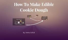 How To Make Edible Cookie Dough