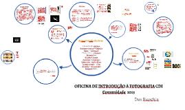 OFICINA DE INTRODUÇÃO À FOTOGRAFIA - CDI Comunidade  2013