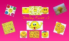 Smiley Faces!
