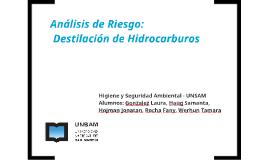 Análisis de riesgo: Destilación de Hidrocarburos