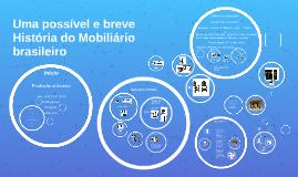 Um breve História do Mobiliário brasileiro