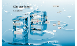 ICEing your Evidence