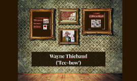 Wayne Theibaud