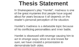 certainty and insanity hamlet essay Tags: insanity in hamlet laertes ophelia polonius sanity in hamlet sanity vs insanity in hamlet share this post the decline of the gikuyu essay.