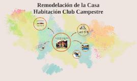 Remodelación de la Casa Habitación Club Campestre