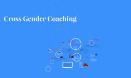 Cross Gender Coaching