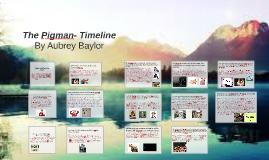 Copy of The Pigman Timeline