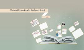Copy of Nursery Rhymes In 1984 By George Orweel