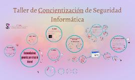 Taller de Concientización de Seguridad Informática