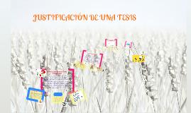 Copy of Justificación de una Tesis