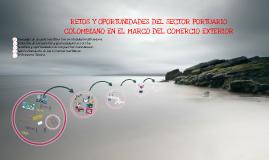 Copy of Retos y Oportunidades del sector Portuario colombiano