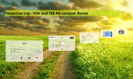Incentive trip - VDV and TSE AG conquer Rome!