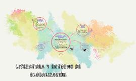 Copy of LITERATURA Y ENTORNO DE GLOBALIZACION
