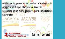 Análisis de los proyectos de candidatura olímpica de Aragón
