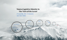 Neuro-Cognitive Identity in The Turn of the Screw