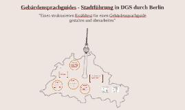 Gebärdensprachguides - Stadtführungen durch Berlin in DGS