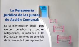 La Personería Jurídica de las Juntas de Acción Comunal
