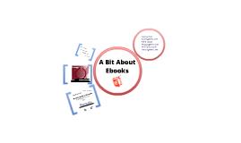 A Bit About Ebooks
