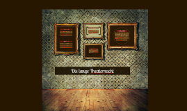 Copy of Die lange Theaternacht