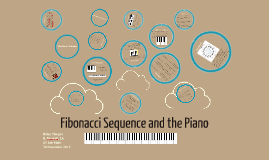Copy of FIbonacci Sequence and the Piano